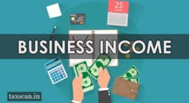 Business Income - CBDT - Taxscan