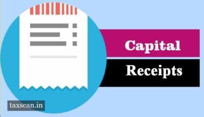 Compensation -Capital Receipt - Taxscan