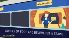 GST - Railway Catering Services - AAR Delhi - Taxscan