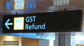 GST Refund - Foreign Tourists - Taxscan
