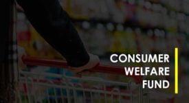 Consumer Welfare Fund - Taxscan