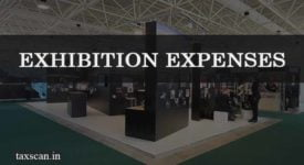 Exhibition Expenses - Taxscan