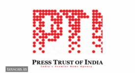 PTI - Press Trust of India - Taxscan
