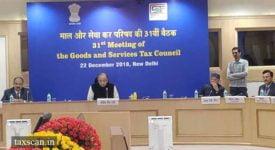 31st GST Council Meeting - Taxscan