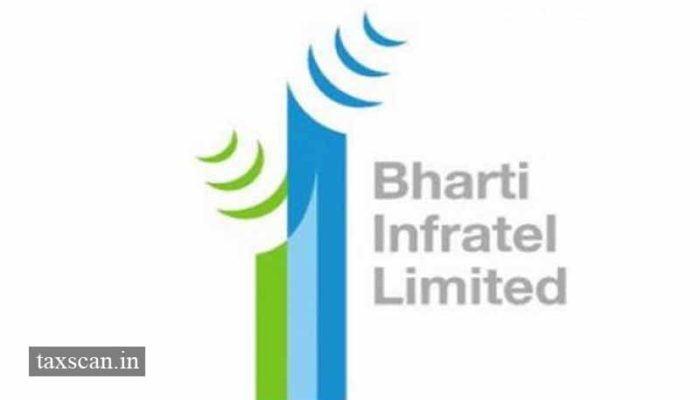 Bharati Infratel - Delhi High Court - Taxscan
