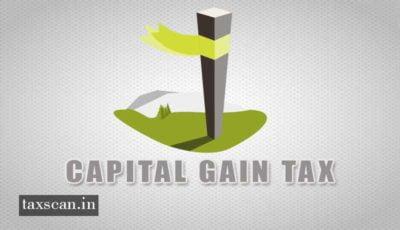 Transfer - Capital Gain Tax - Taxscan