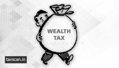 Wealth Tax - Kerala High Court - Taxscan