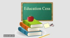 Educational Cess - Education Cess - Taxscan