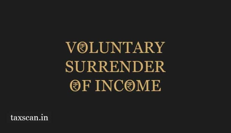 Mere Voluntary Surrender of Income without Disclosing Its' Source would not avoid Penalty: Delhi HC [Read Order]