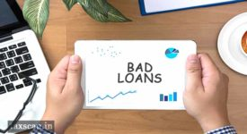Bad Loans - Chartered Accountants - Taxscan