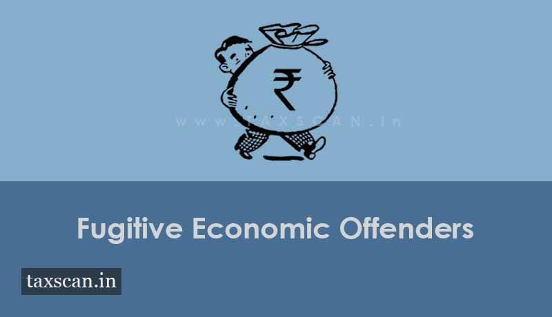 Fugitive Economic Offenders - Taxscan