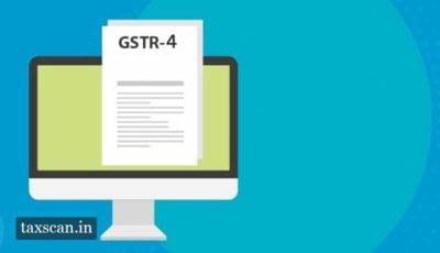 Composition Dealers - GSTR - 4 - Taxscan