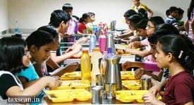 Schools - Food - GST - Taxscan