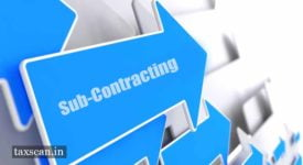 Sub-Contracting - sub-contractor - AAR - Taxscan