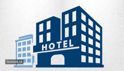 Cenvat Credit - GST Hotel - Taxscan