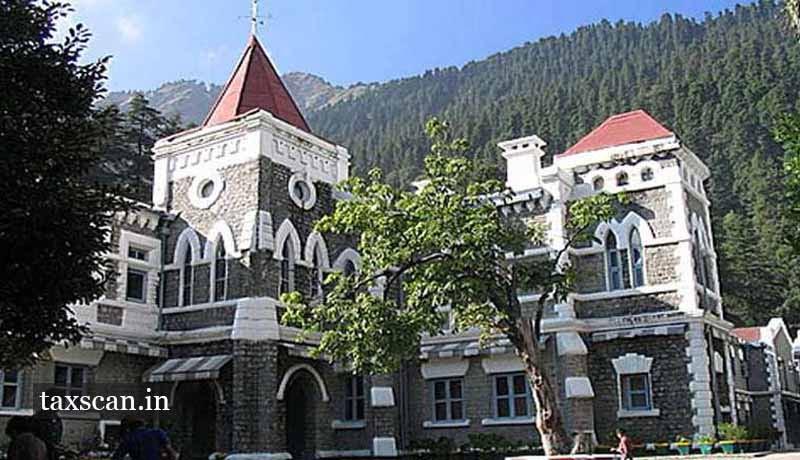 Uttarakhand High Court - Taxscan