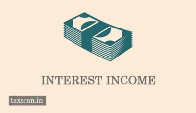 Interest Income - Reserved Fund - Taxscan