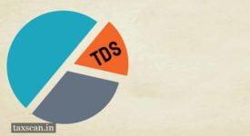 Income Tax Rules - TDS - TCS - Taxscan