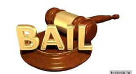 ITC - Bail - availment - Rajasthan- Taxscan