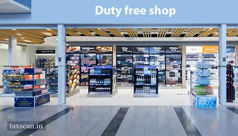 Duty free shop - Taxscan