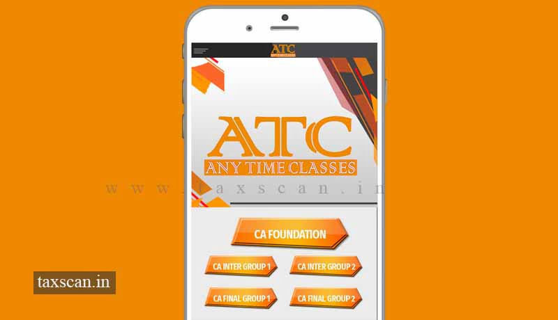 CA Students - Any Time Classes - ATC - Taxscan