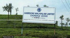 Harrisons Malayalam - Kerala High Court - Taxscan