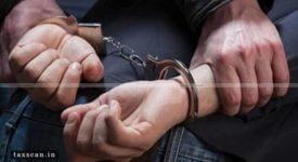 GST - CGST Act - DGGI - Arrest - GST Evasion - Taxscan