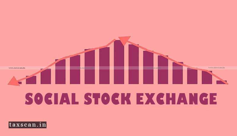 Social Stock Exchange - SEBI - Taxscan