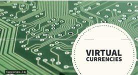 Virtual Currencies - Taxscan