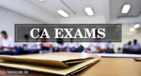 CA Exams May 2020 - CA Students - CA Examinations - Taxscan