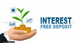 Interest Free Deposit - GST - Taxscan