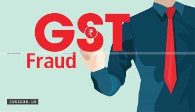 CGST Vadodara - GST Evasion - ITC Fraud Case - Taxscan