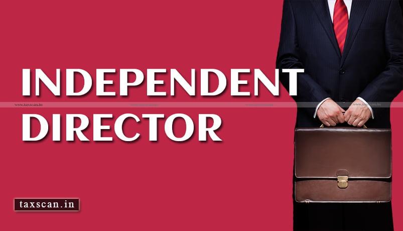 MCA Independent Directors - MCA - Taxscan