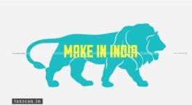 Make in India - Taxscan