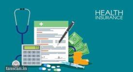 Health Insurance - GST - Taxscan
