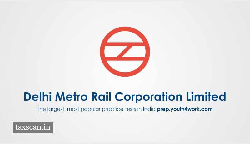 Delh Metro - DMRC - Taxscan