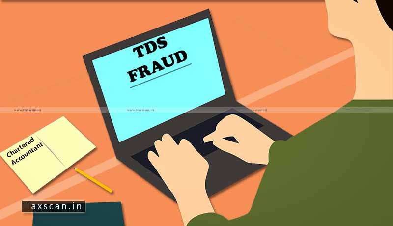 Special CBI Court - TDS Fraud - Chartered Accountant - Taxscan