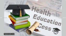 Cess - Health - Education - CBDT - Taxscan