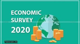 Economic Survey - 2020 - Sitharaman - Finance Minister - Taxscan
