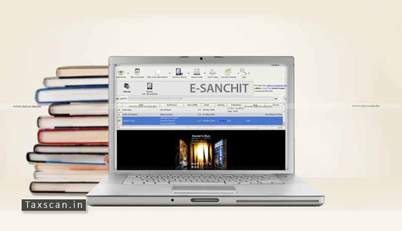 e-SANCHIT - Documents - Deactivation - CBIC - Taxscan