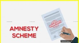 Amnesty Scheme Stamp Duty - Taxscan