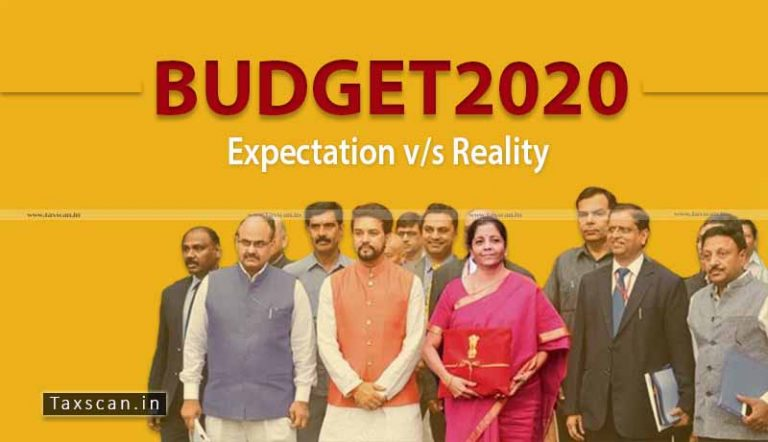 BUDGET 2020: Expectations vs Reality