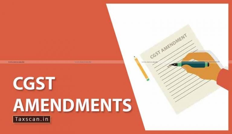 16 Proposed amendments to CGST in Union Budget 2020