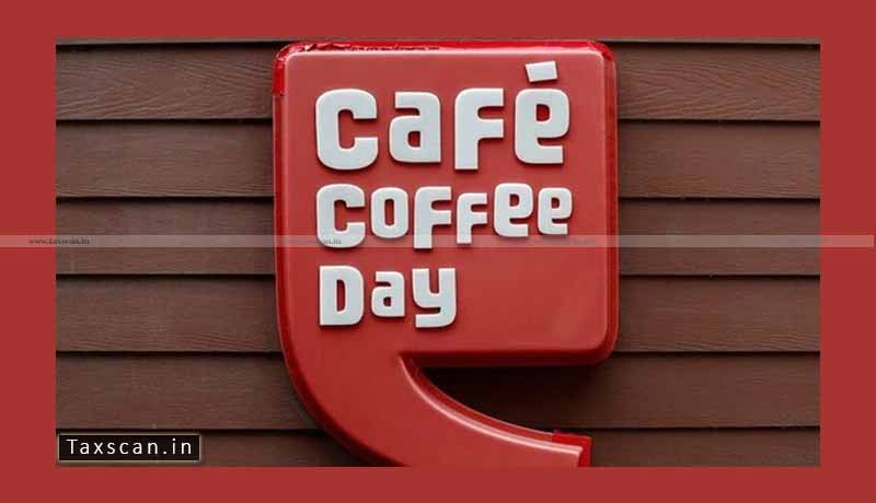 Cafe Coffee Day - Foreign Exchange - Revenue Expenditure - ITAT - Taxscan