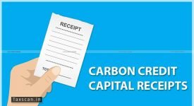 Carbon Credit - ITAT - Deduction Claim - Taxscan