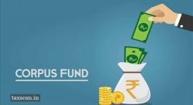 Build Corpus Fund - Service Tax - Taxscan