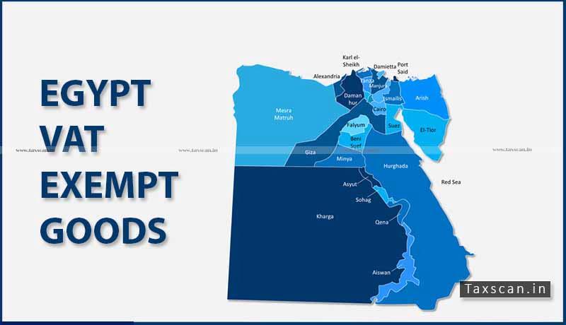Egypt VAT Exempt Goods - Baked Snacks - VAT Act - Taxscan