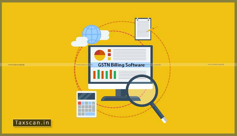 GSTN Billing Software - CBIC - GST - Accounting - GST Council - Taxscan