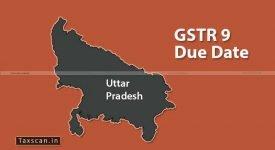 GSTR-9 Uttar Pradesh - Taxscan