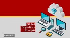 Global Depository Receipts - Taxscan